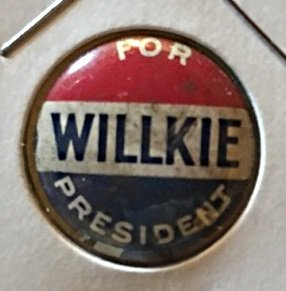 """""""Willkie For President"""" pinback button 1940"""