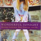 Wonderful Tonight by Patti Boyd with Penny Junor