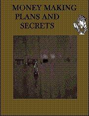 Money Making Plans And Secrets