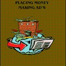 The Secret To Placing Money Making Ads