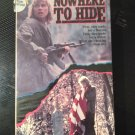 VHS - Nowhere to Hide - Used - OOP ON DVD