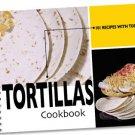 101 Recipes With Tortillas