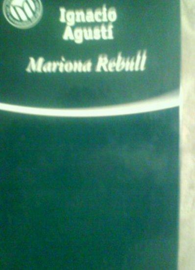 Mariona Rebull by Ignacio Agustí. Bibliotex. 2001