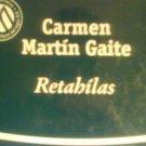 Retahilas by Carmen Martin Gaite. Bibliotex. 2001