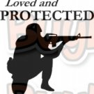 Loved and Protected