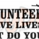 I Volunteer to Save Lives