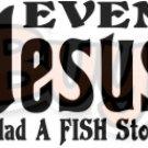 Jesus Fish Story
