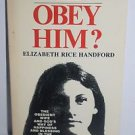 Me? Obey Him? by Elizabeth Rice Handford  1972 Paperback