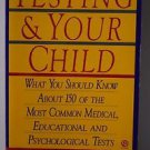 Testing and Your Child (Plume)