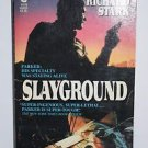 Slayground by Donald E. Westlake writing as Richard Stark 1984