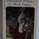 Pudd'nhead Wilson by Mark Twain 1972 PB