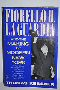 Fiorello H. LaGuardia by Thomas Kessner 1991 PB