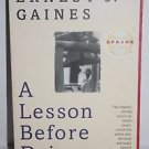 A Lesson Before Dying Enest J. Gaines Book