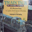 Train Talk (ExLib) 1983 1st Edition