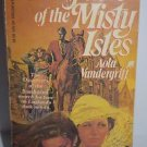 Daughters of the Misty Isles by Aola Vandergriff 1981 PB