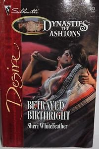 Betrayed Birthright 1663 by Sheri Whitefeather (2005, Paperback)