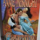 Superstitions by Annie McKnight