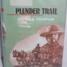 Plunder Trail by Robert Trevathan  (ExLib)