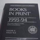 BOOKS IN PRINT 1993-94 Volume 8 Titles R-Z