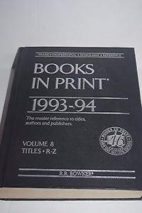 BOOKS IN PRINT 1993-94 Volume 8 Titles R-Z