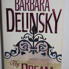 The Dream by Barbara Delinsky 1996 PB