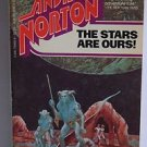 The Stars Are Ours! Andrew Norton