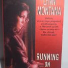 Running on Empty by Lynn Montana (2005, Paperback)