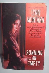 Running on Empty by Lynn Montana (2005, Paperback)