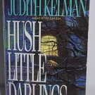 Hush Little Darlings by Judith Kelman 1989 Paperback