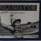 Gladiator by Richard Watkins Hardcover