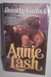 Annie Lash by Dorothy Garlock 1985 Paperback