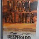 Desperado by Diana Palmer (2003) Paperback