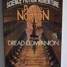 Andre Norton Dread Companion 1984 PB