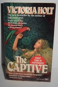 The Captive by Victoria Holt (1989) Paperback