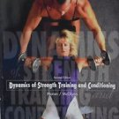 Dynamics of Strength Training and Conditioning