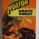 Galactic Derelict (Time Traders / Ross Murdock #2) by Andre Norton PB