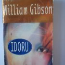 IDORU by William Gibson (1997, Paperback)
