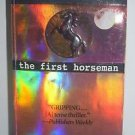 The First Horseman by John Case 1999 Paperback