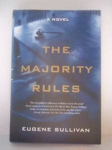 The Majority Rules by Eugene Sullivan (2005, Hardcover)