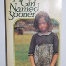 A Girl Named Sooner by Suzanne Clauser 1976 PB
