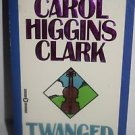 Twanged by Carol Higgins Clark 1998 PB
