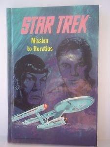 Mission to Horatius (Star Trek: The Original Series) Reynolds, Mack Hardcover