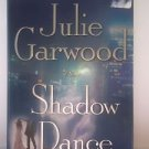 Julie Garwood Shadow Dance 2007 Hardcover
