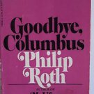 Goodbye, Columbus by Philip Roth (1973) PB