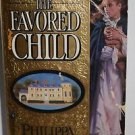 The Favored Child by Philippa Gregory 1990 Historical Fiction PB.
