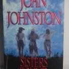 Sisters Found by Joan Johnston (2002) Paperback