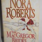 Nora Roberts The MacGregor Brides (1997) Paperback