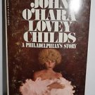 John O'Hara Lovey Childs 1970 Paperback