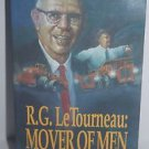 Mover Of Men & Mountains by R. G. LeTourneau 1972 Paperback