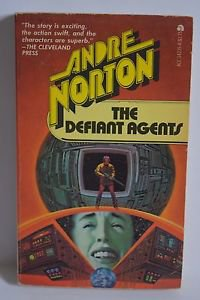 The Defiant Agents by Andre Norton 1962 PB